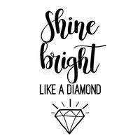 shine ...